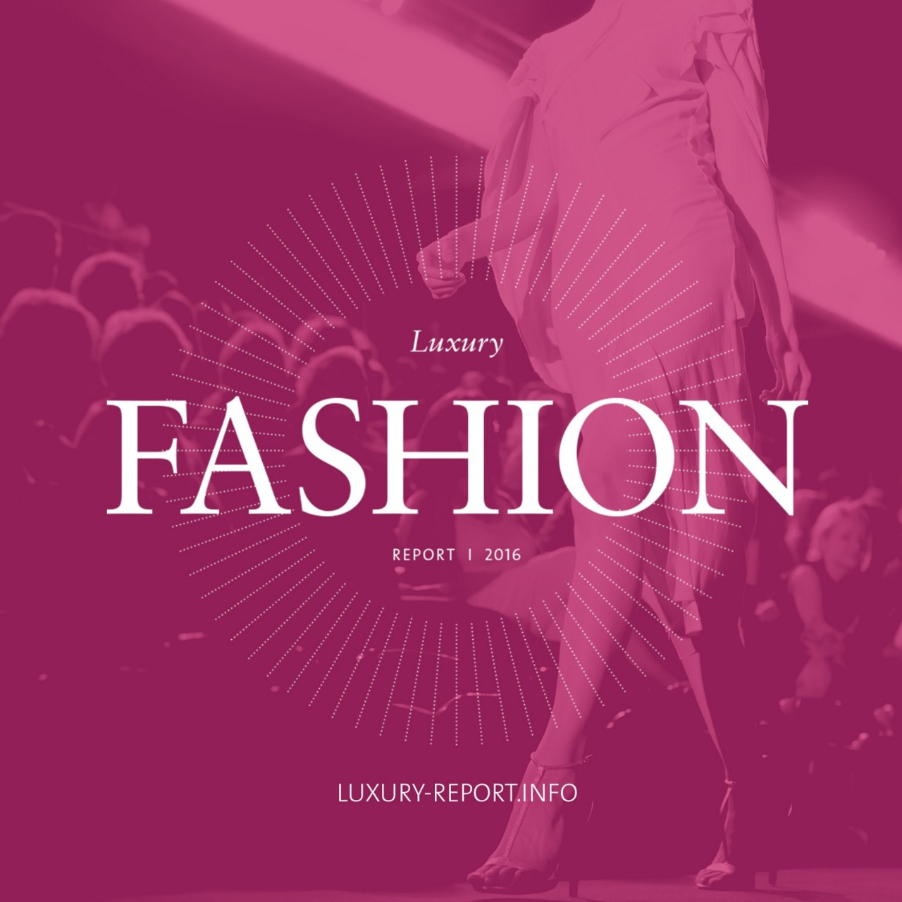 Luxury Fashion Report
